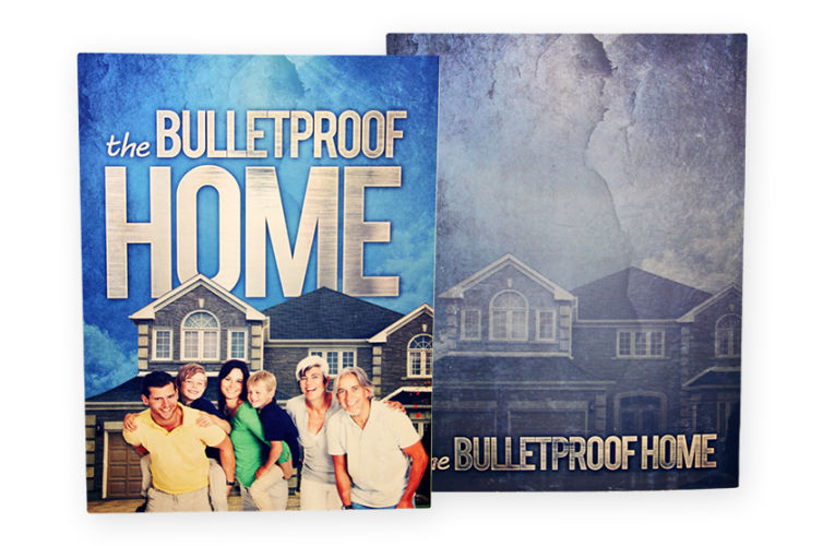 The Bulletproof Home