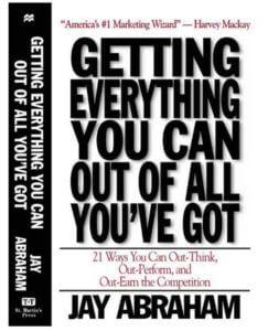 Jay Abraham Get Everything You Can Bonus Book